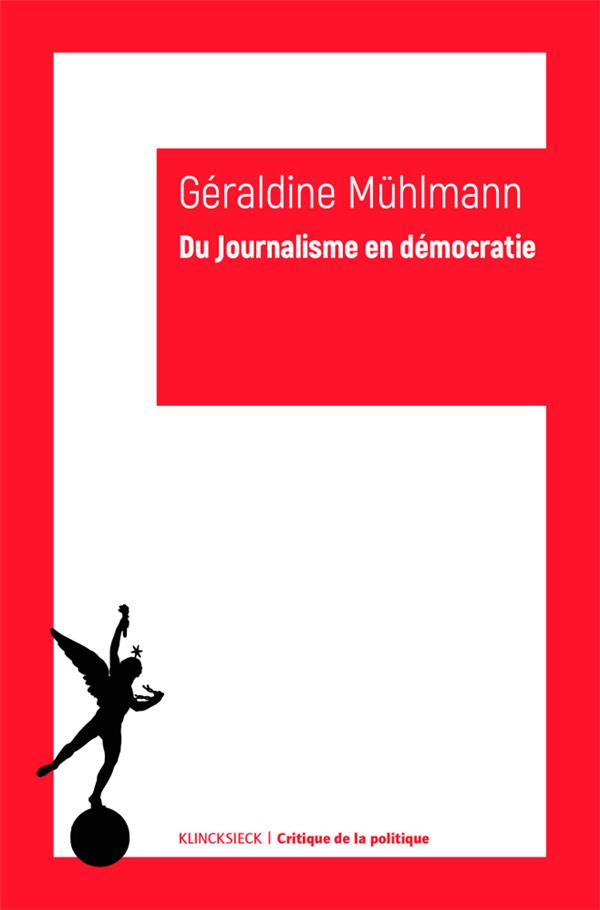 DU JOURNALISME EN DEMOCRATIE